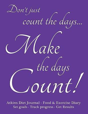 Atkins Diet Journal & Food Diary, Set Goals - Track Progress - Get Results