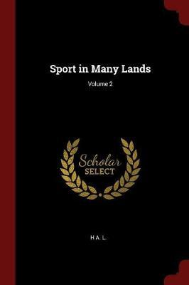 Sport in Many Lands; Volume 2