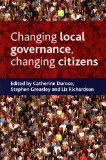 Changing Local Governance, Changing Citizens