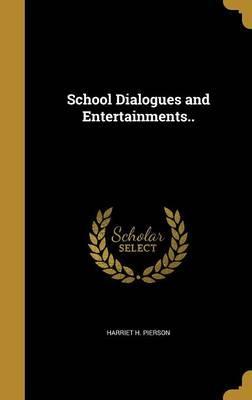 SCHOOL DIALOGUES & ENTERTAINME
