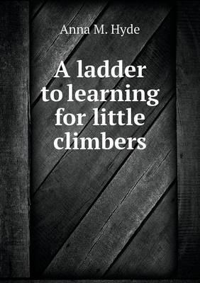 A Ladder to Learning for Little Climbers