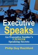 The Executive Speaks