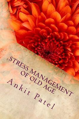 Stress Management of Old Age