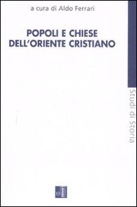 Popoli e chiese dell'Oriente cristiano