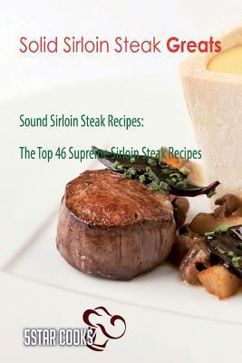Solid Sirloin Steak ...