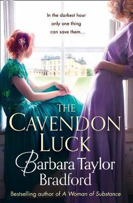 The Cavendon Luck (Cavendon Chronicles, Book 3)