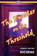 The Dweller on the Threshold