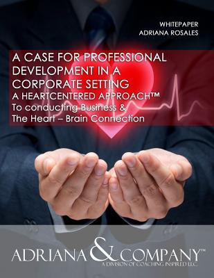 Whitepaper- A Case for Professional Development in a Corporate Setting