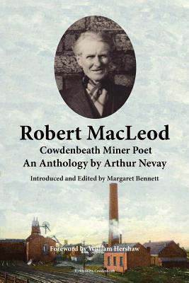 Robert MacLeod, Cowdenbeath Miner Poet