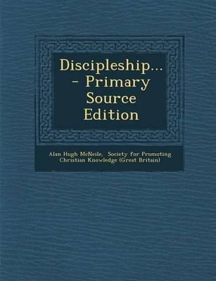 Discipleship... - Primary Source Edition