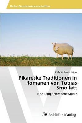 Pikareske Traditionen in Romanen von Tobias Smollett