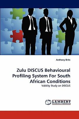 Zulu DISCUS Behavioural Profiling System For South African Conditions