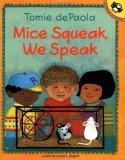Mice Squeak, We Speak