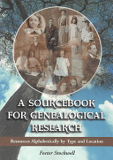 A sourcebook for genealogical research