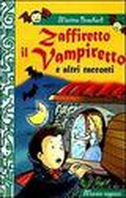 Zaffiretto il vampiretto e altri racconti