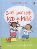 BRUSH YOUR TEETH, MAX and MILLIE