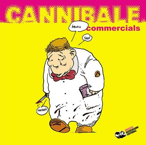 Cannibale Commercials