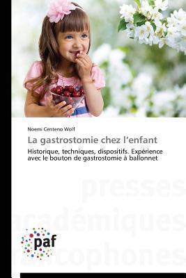La Gastrostomie Chez l Enfant