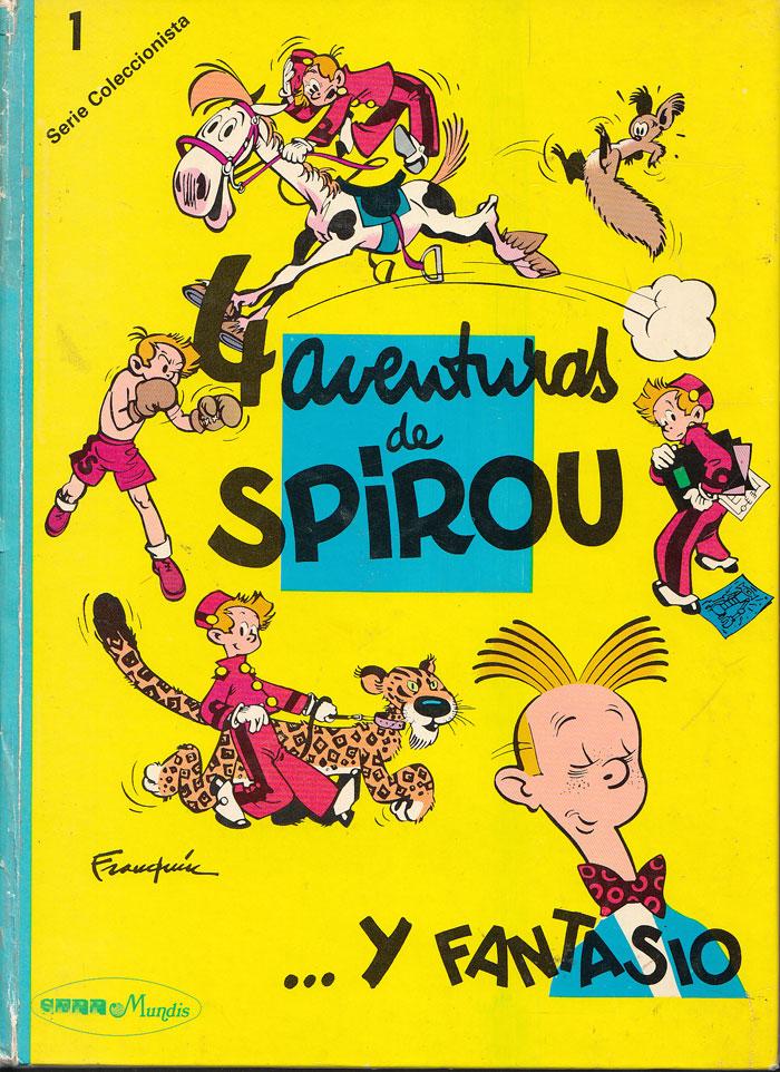 4 [Cuatro] aventuras de Spirou... y Fantasio