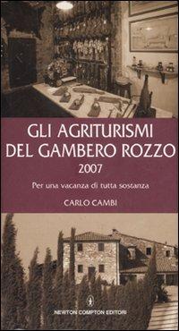 Gli agriturismi del Gambero Rozzo 2007