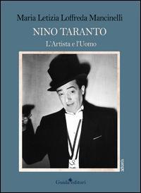 Nino Taranto. L'artista e l'uomo