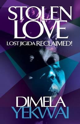 Stolen Love Lost Jigida Reclaimed