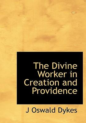 The Divine Worker in Creation and Providence