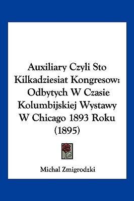 Auxiliary Czyli Sto Kilkadziesiat Kongresow