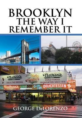 Brooklyn, the Way I Remember It