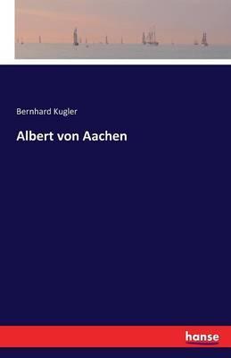 Albert von Aachen