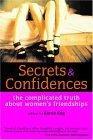 Secrets and Confidences