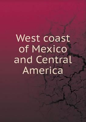 West Coast of Mexico and Central America