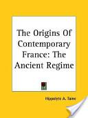 The Origins of Contemporary France