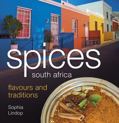 Spices South Africa Flavours and Traditions