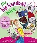 The Hip Handbag Book