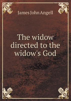 The Widow Directed to the Widow's God