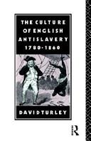 The Culture of English Anti-Slavery