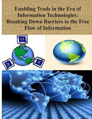 Enabling Trade in the Era of Information Technologies