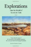 Explorations Into the World of Lewis and Clark V-1 of 3