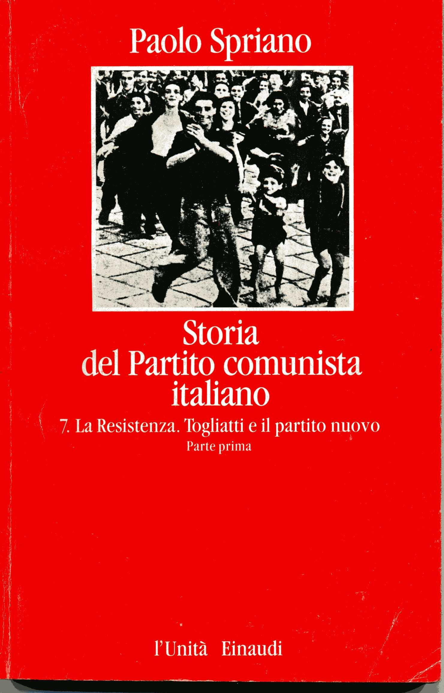 Storia del Partito comunista italiano - vol. 7