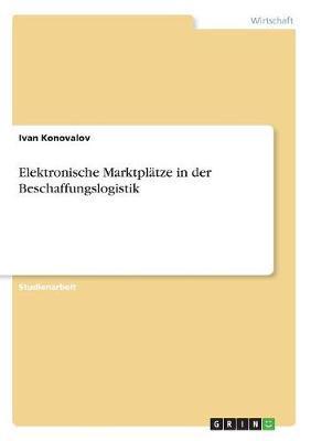 Elektronische Marktplätze in der Beschaffungslogistik