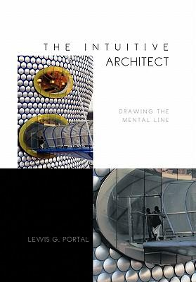 The Intuitive Architect