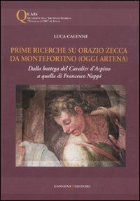 Prime ricerche su Orazio Zecca da Montefortino (oggi Artena). Dalla bottega del Cavalier d'Arpino a quella di Francesco Nappi