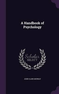 A Handbook of Psychology