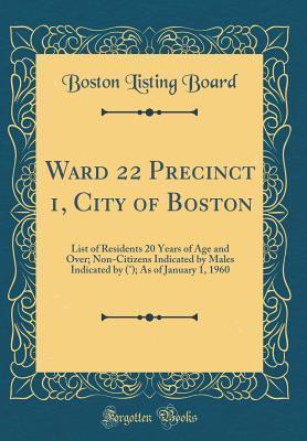 Ward 22 Precinct 1, ...