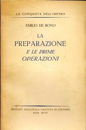 La preparazione e le prime operazioni