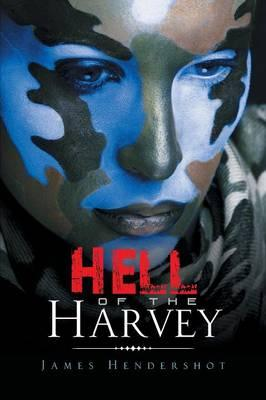 Hell of the Harvey