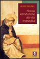 Piccola introduzione alla vita monastica