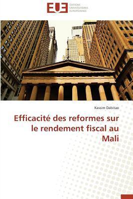 Efficacite des Reformes Sur le Rendement Fiscal au Mali