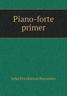 Piano-Forte Primer